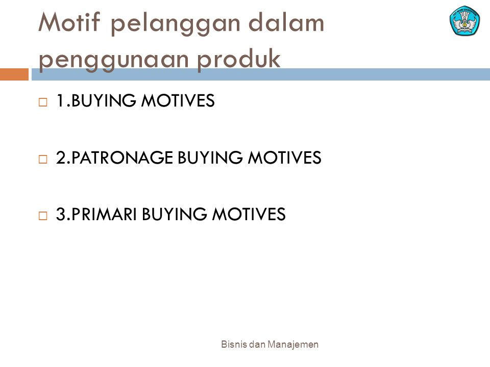 Motif pelanggan dalam penggunaan produk