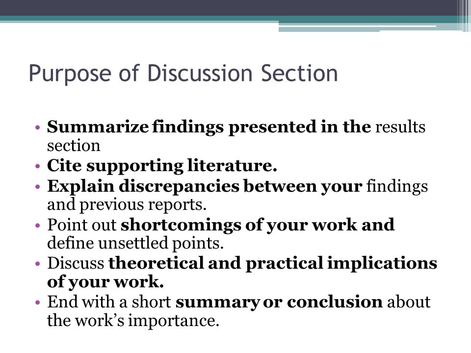 Purpose of Discussion Section