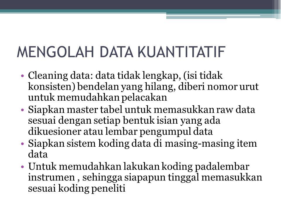 MENGOLAH DATA KUANTITATIF