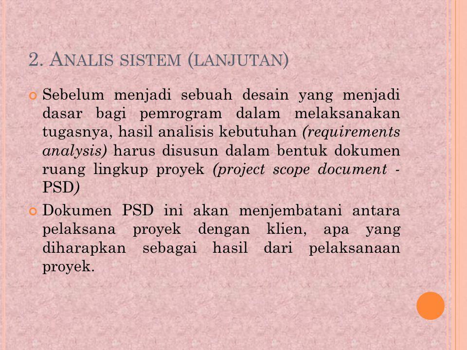 2. Analis sistem (lanjutan)