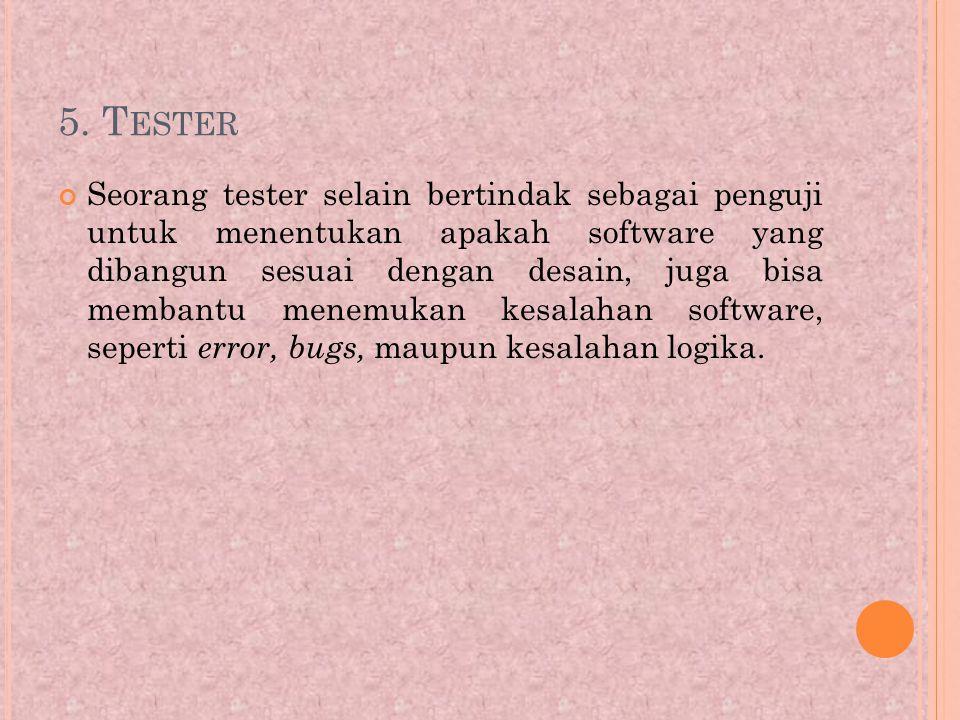 5. Tester