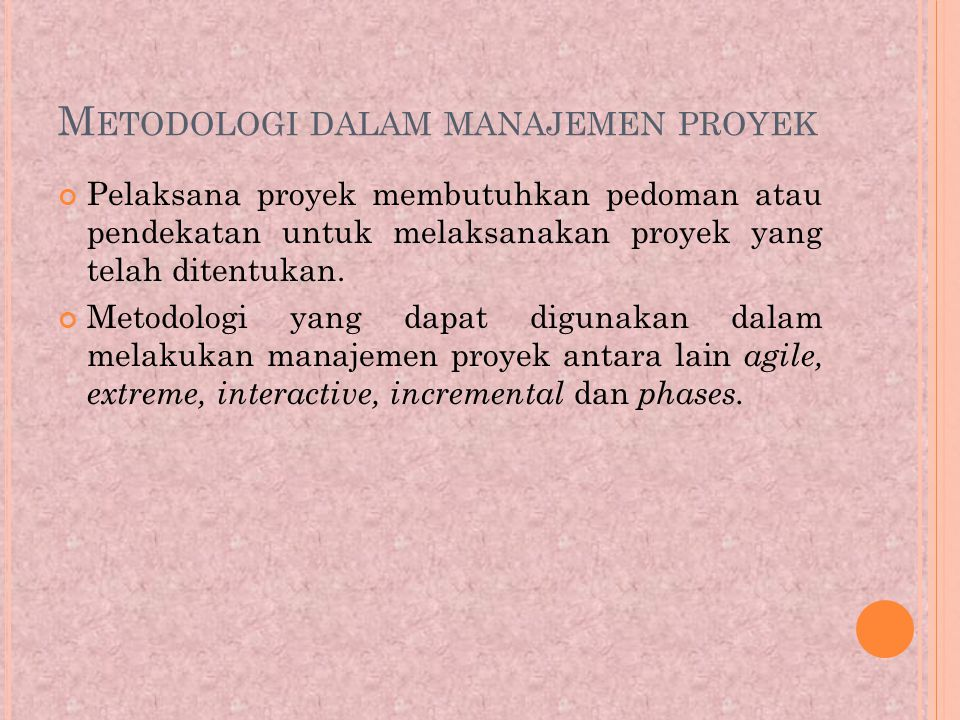 Metodologi dalam manajemen proyek