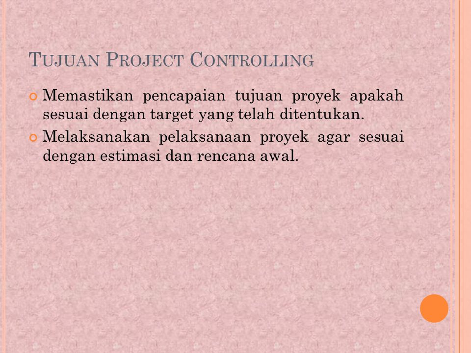 Tujuan Project Controlling