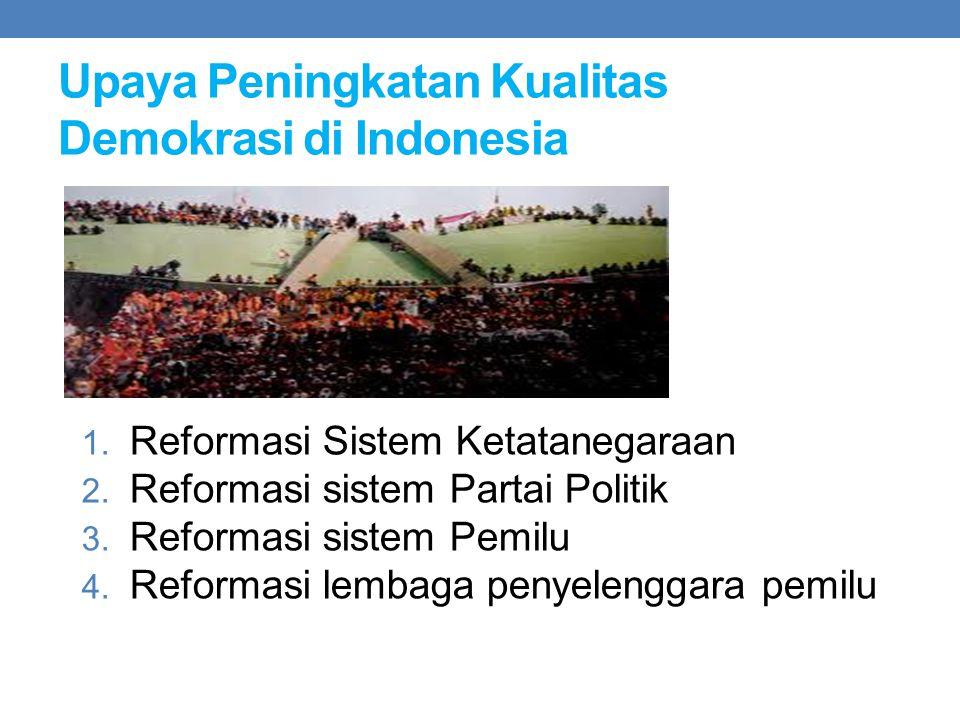 Upaya Peningkatan Kualitas Demokrasi di Indonesia