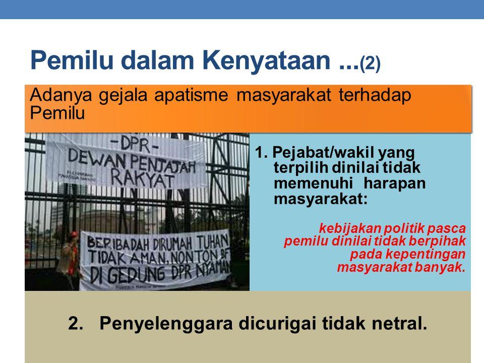 Pemilu dalam Kenyataan ...(2)