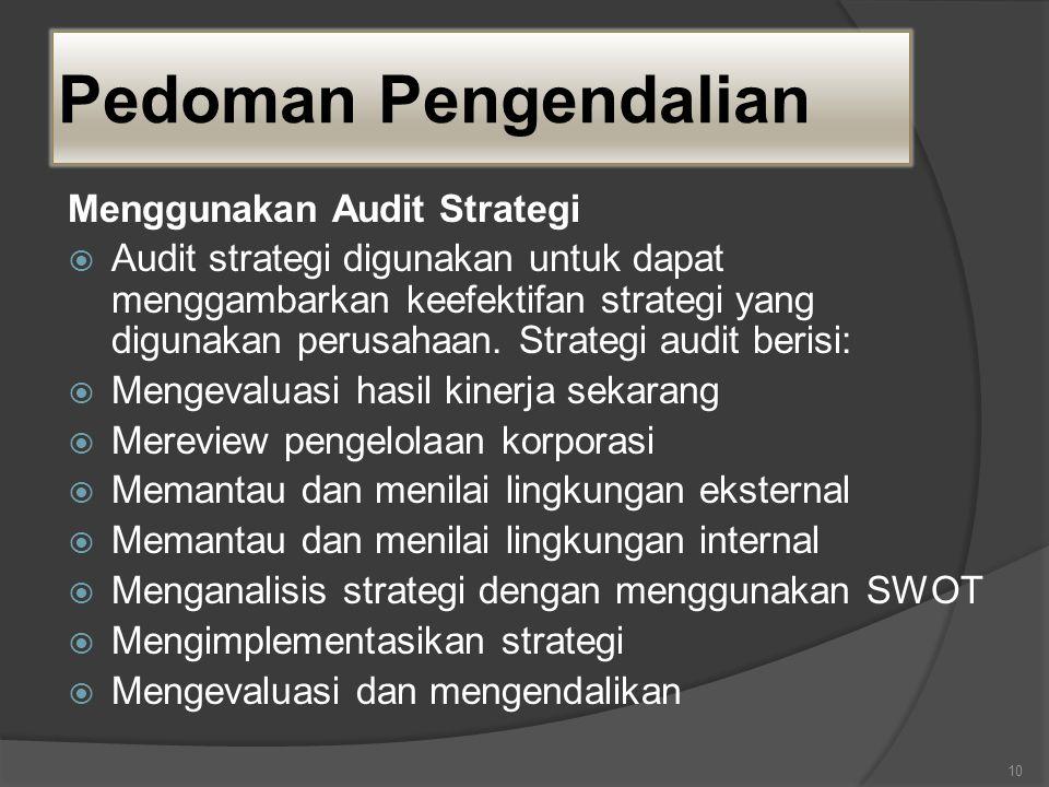 Pedoman Pengendalian Menggunakan Audit Strategi