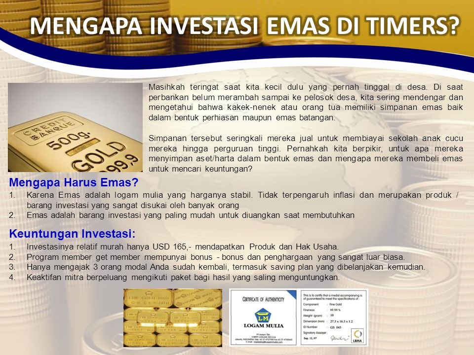 MENGAPA INVESTASI EMAS DI TIMERS