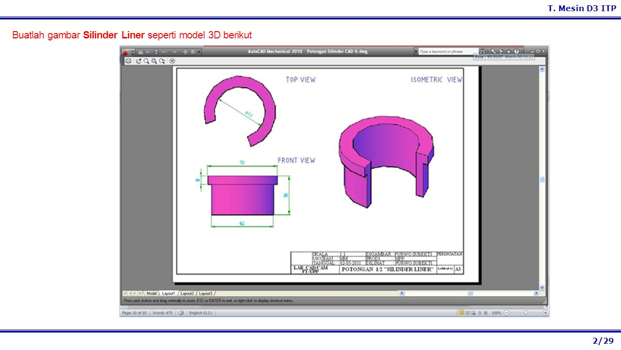 Buatlah gambar Silinder Liner seperti model 3D berikut