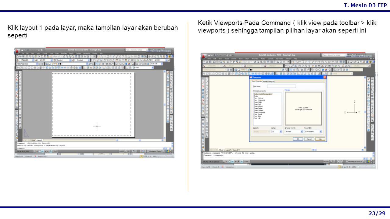 Ketik Viewports Pada Command ( klik view pada toolbar > klik viewports ) sehingga tampilan pilihan layar akan seperti ini