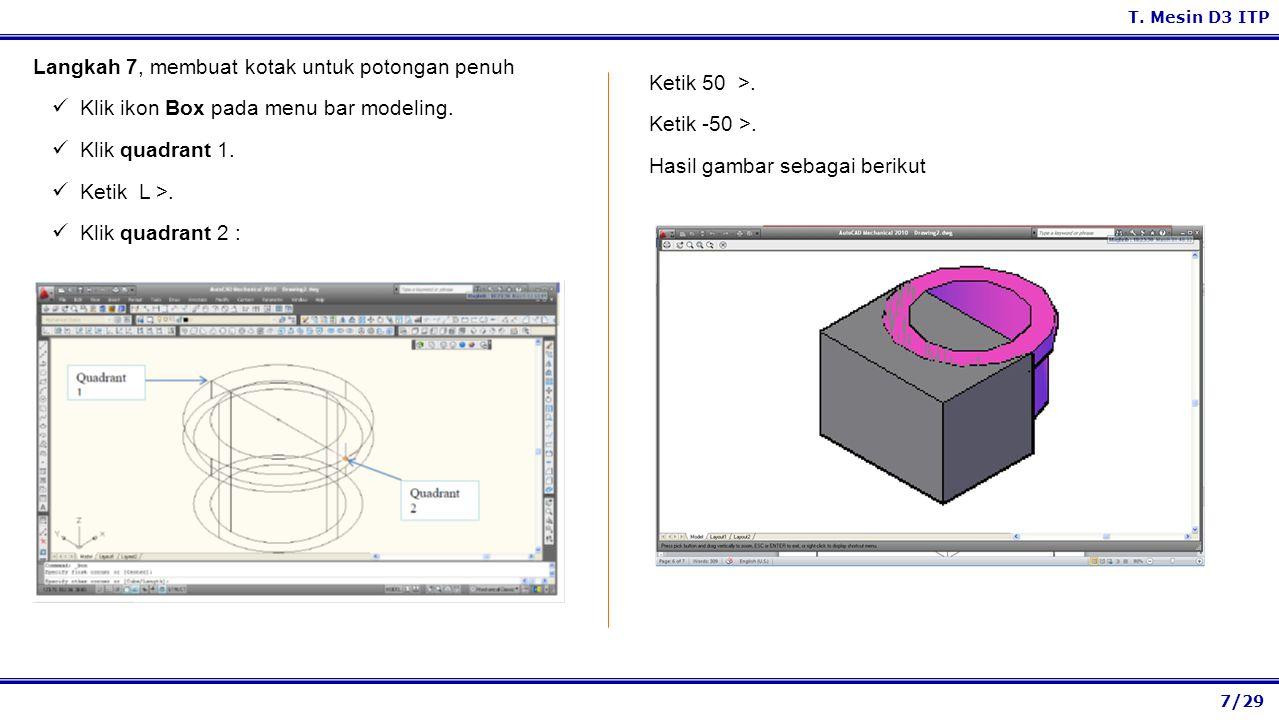 Langkah 7, membuat kotak untuk potongan penuh