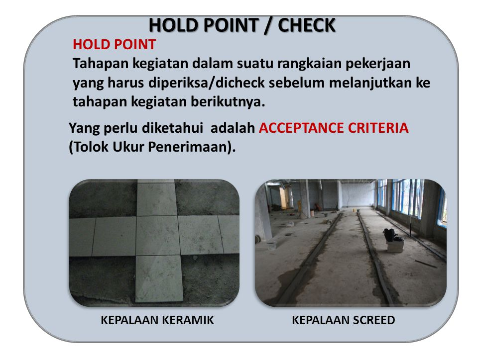 HOLD POINT / CHECK HOLD POINT