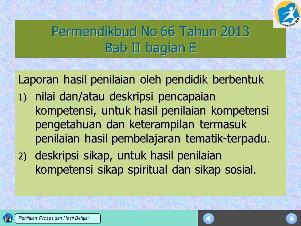 Permendikbud No 66 Tahun 2013 Bab II bagian E