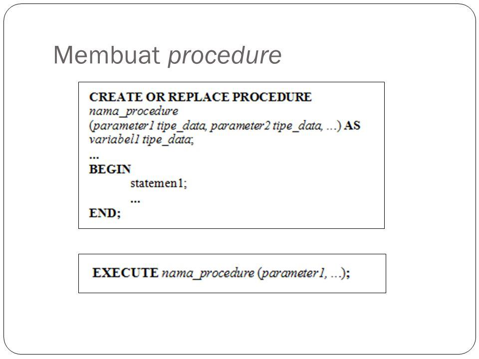 Membuat procedure