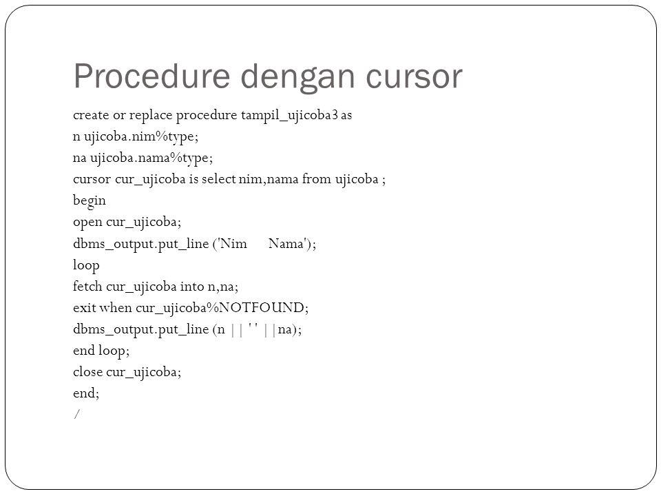 Procedure dengan cursor