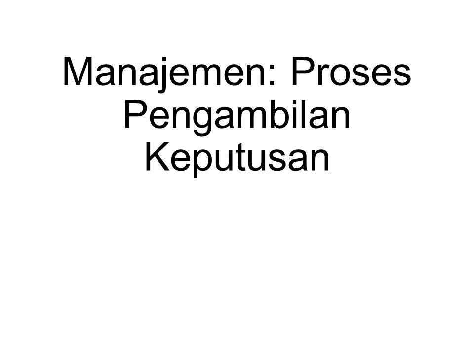 Manajemen: Proses Pengambilan Keputusan