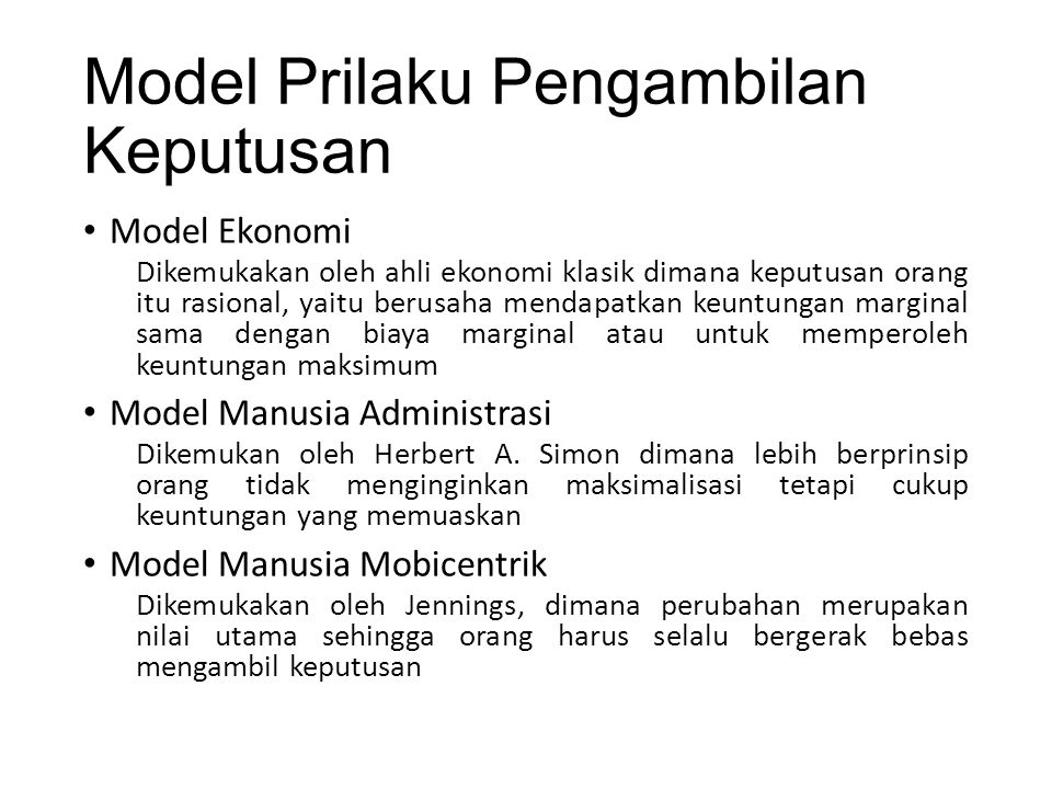 Model Prilaku Pengambilan Keputusan