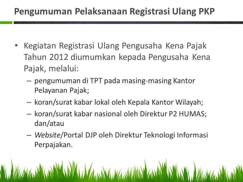 Pengumuman Pelaksanaan Registrasi Ulang PKP