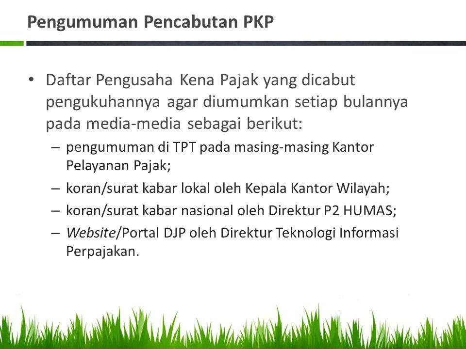 Pengumuman Pencabutan PKP