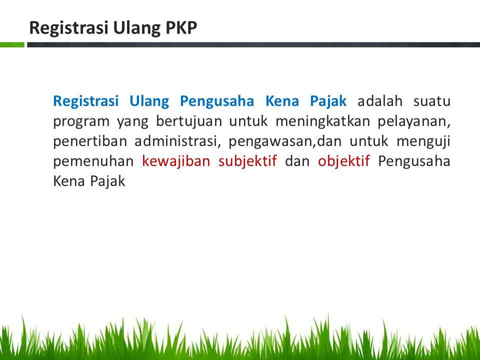 Registrasi Ulang PKP