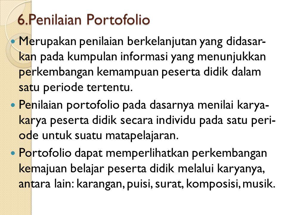 6.Penilaian Portofolio