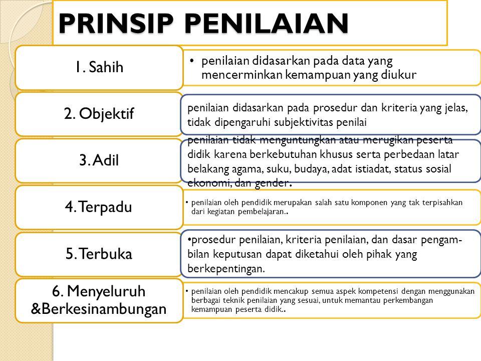 6. Menyeluruh &Berkesinambungan