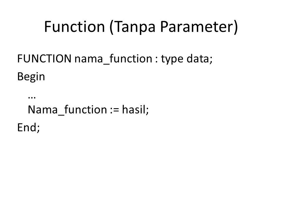 Function (Tanpa Parameter)