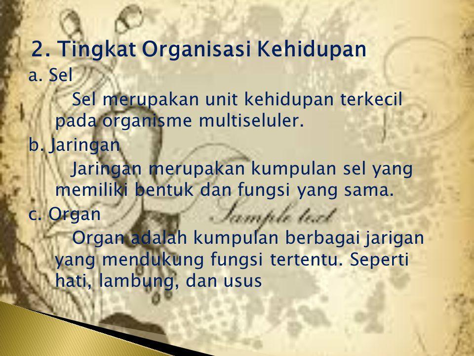 2. Tingkat Organisasi Kehidupan