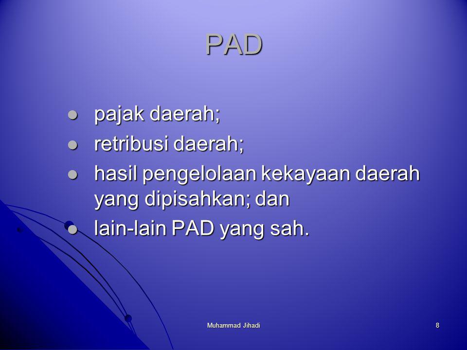 PAD pajak daerah; retribusi daerah;