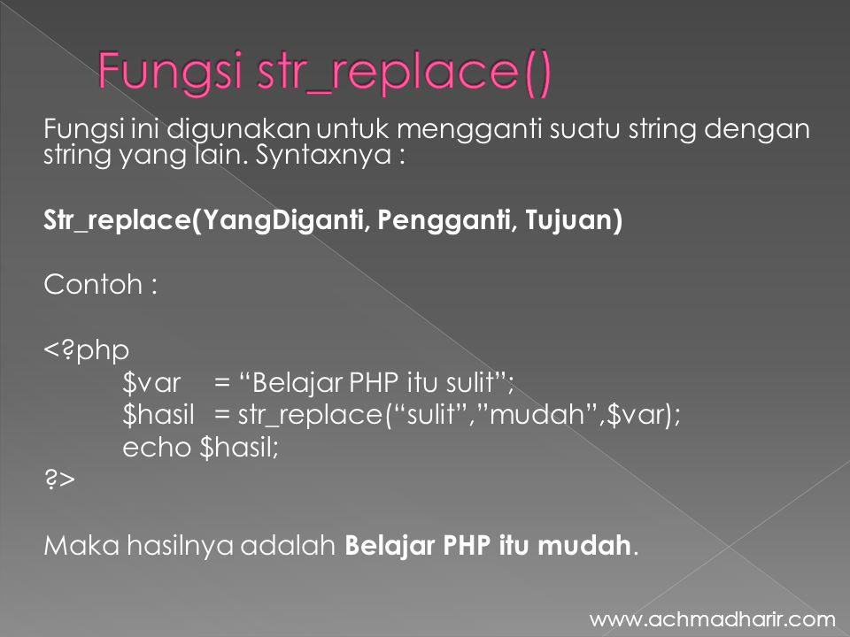 Fungsi str_replace()