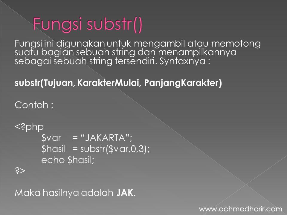 Fungsi substr()