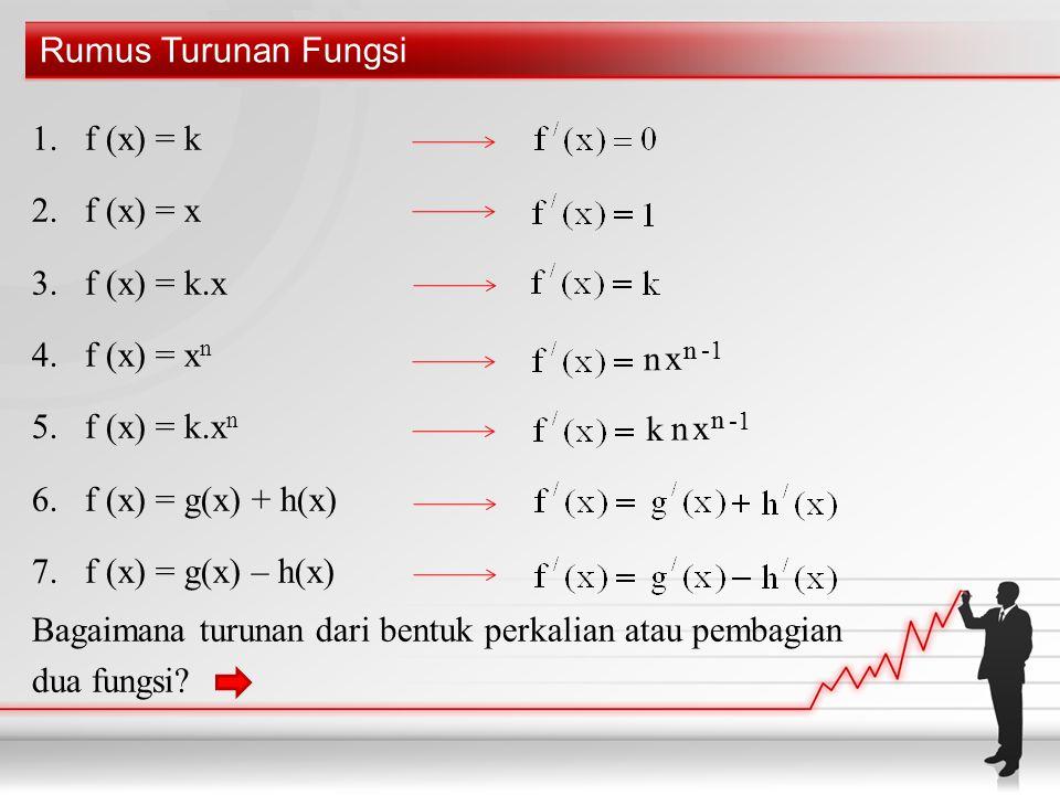 Bagaimana turunan dari bentuk perkalian atau pembagian dua fungsi n x