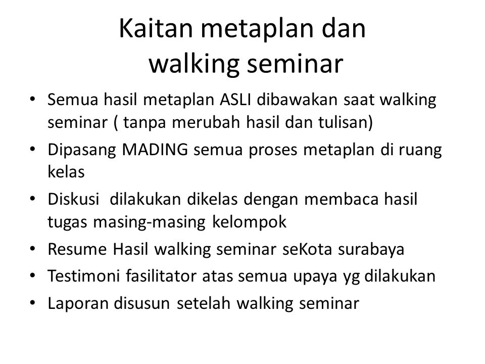 Kaitan metaplan dan walking seminar