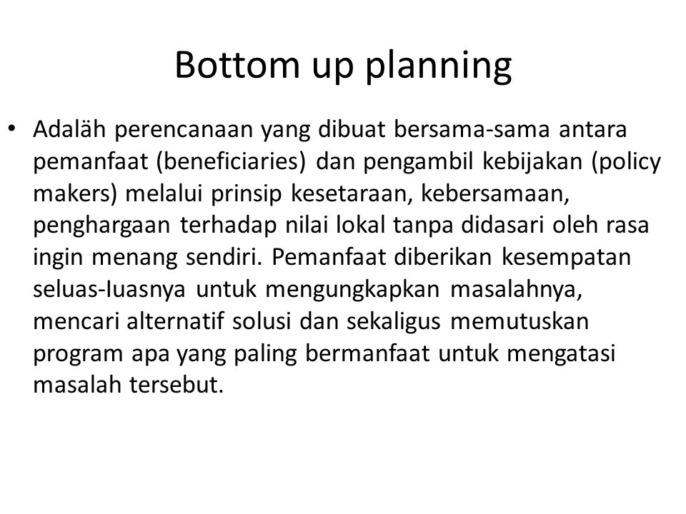Bottom up planning