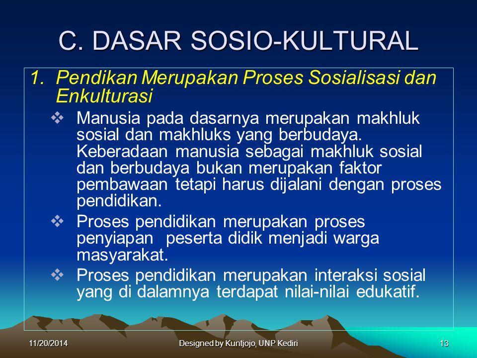 C. DASAR SOSIO-KULTURAL