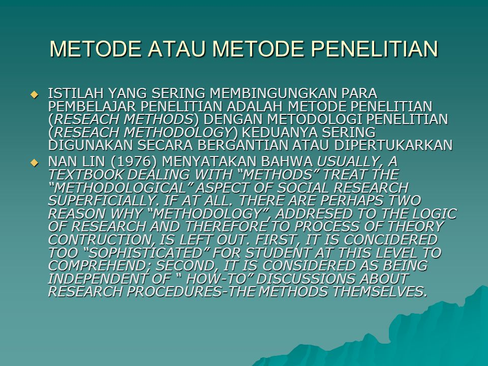 METODE ATAU METODE PENELITIAN