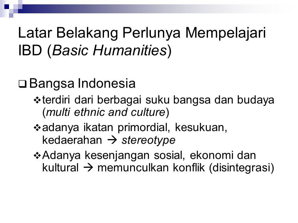 Latar Belakang Perlunya Mempelajari IBD (Basic Humanities)