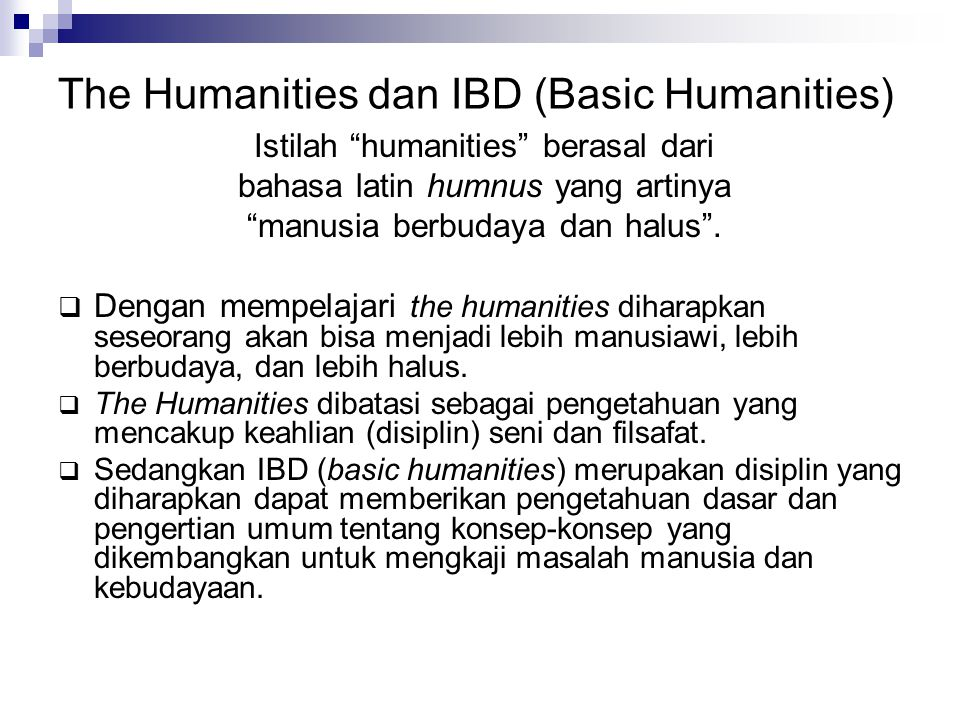The Humanities dan IBD (Basic Humanities)