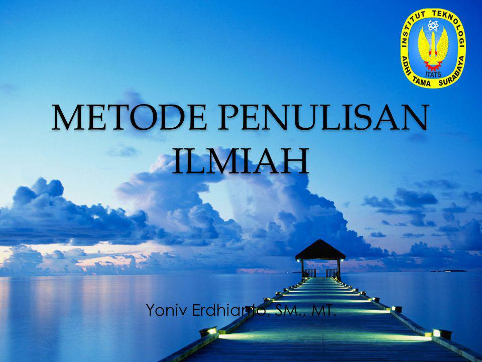 METODE PENULISAN ILMIAH