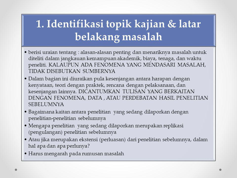 1. Identifikasi topik kajian & latar belakang masalah