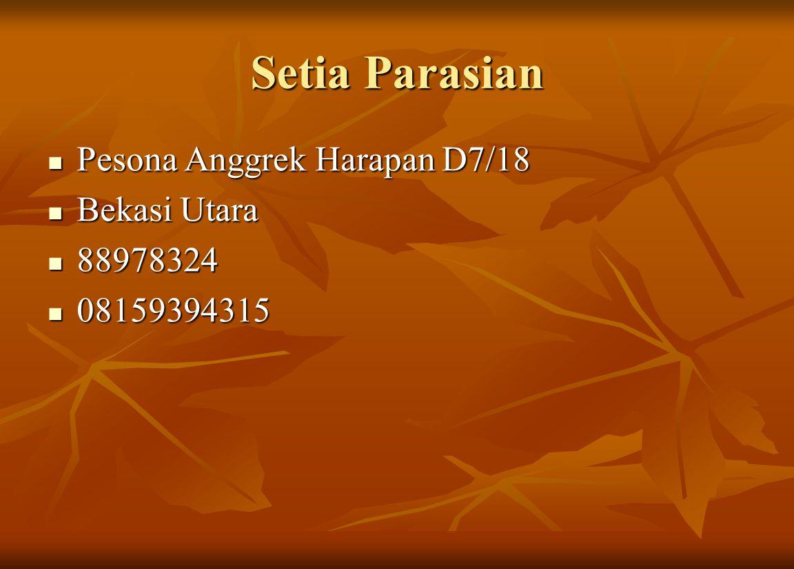 Setia Parasian Pesona Anggrek Harapan D7/18 Bekasi Utara 88978324