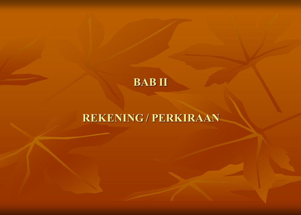 BAB II REKENING / PERKIRAAN