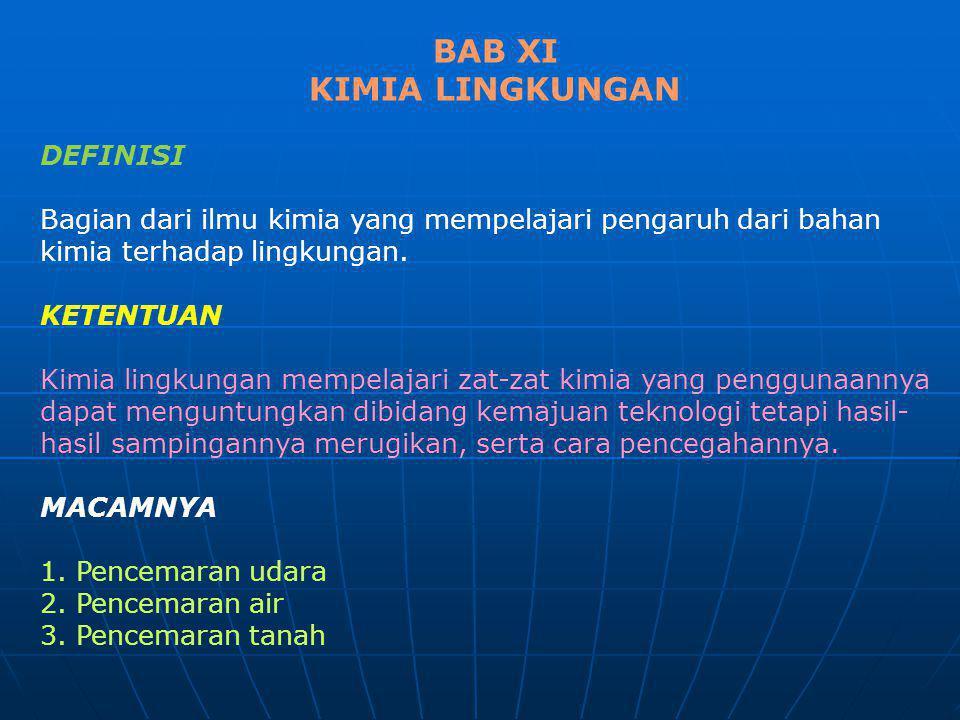 BAB XI KIMIA LINGKUNGAN DEFINISI