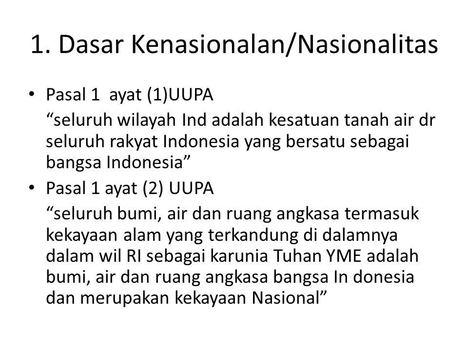 1. Dasar Kenasionalan/Nasionalitas