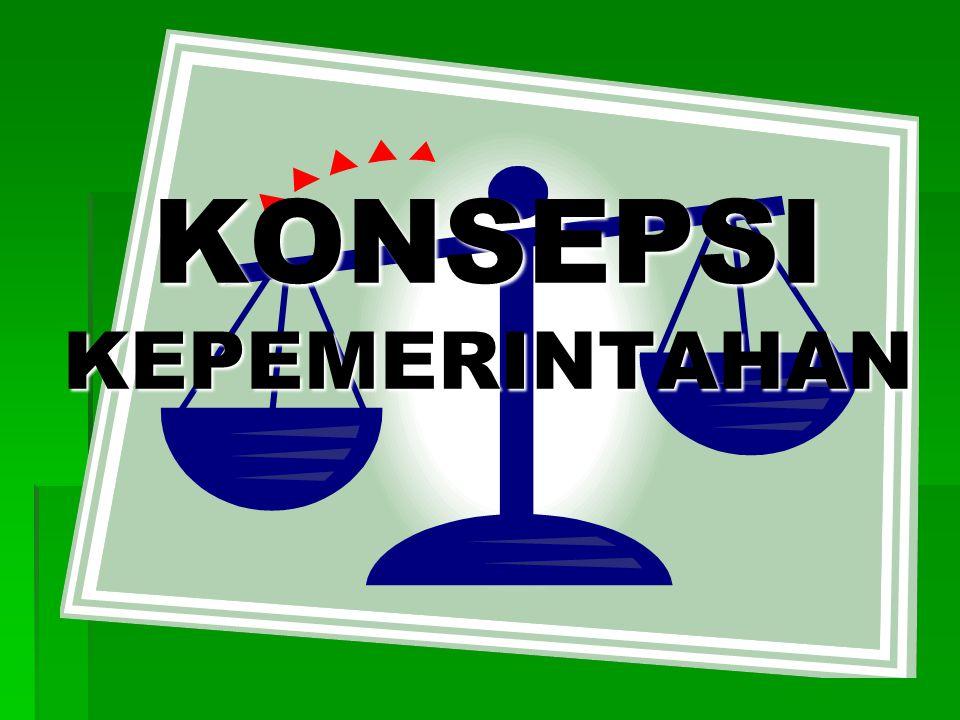 KONSEPSI KEPEMERINTAHAN