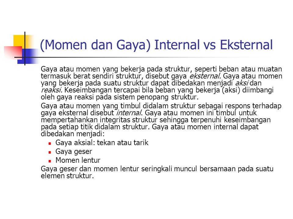 (Momen dan Gaya) Internal vs Eksternal