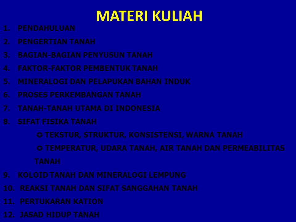 MATERI KULIAH PENDAHULUAN PENGERTIAN TANAH