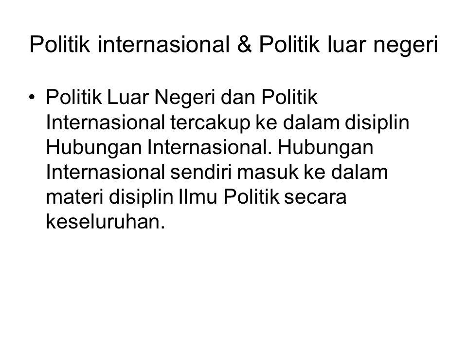 Politik internasional & Politik luar negeri