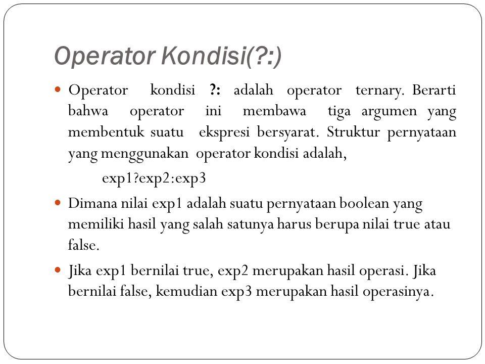 Operator Kondisi( :)