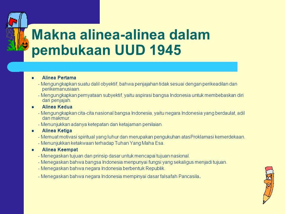 Makna alinea-alinea dalam pembukaan UUD 1945