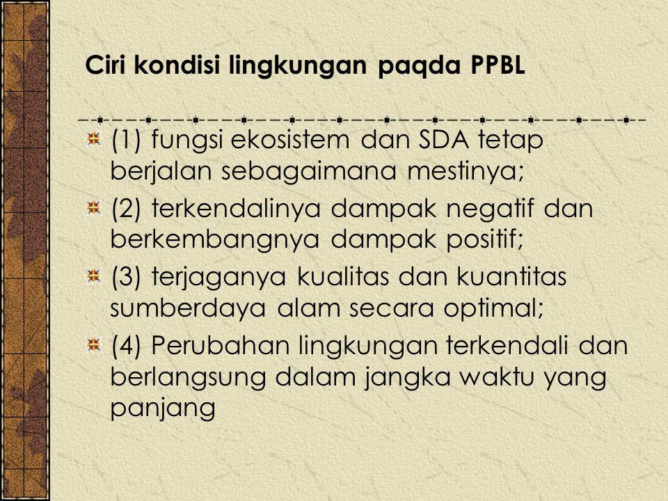 Ciri kondisi lingkungan paqda PPBL